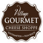 The Village Gourmet Cheese Shoppe